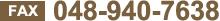FAX:048-940-7638